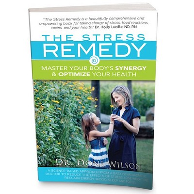 The Stress Remedy: Master Your Body's Synergy and Optimize Your Health