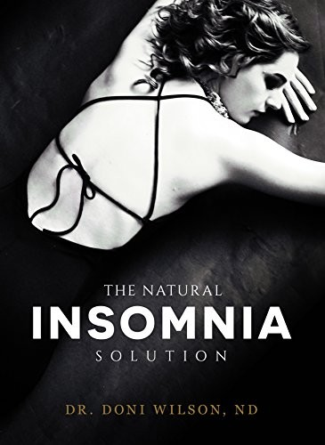 The Natural Insomnia Solution: Paperback